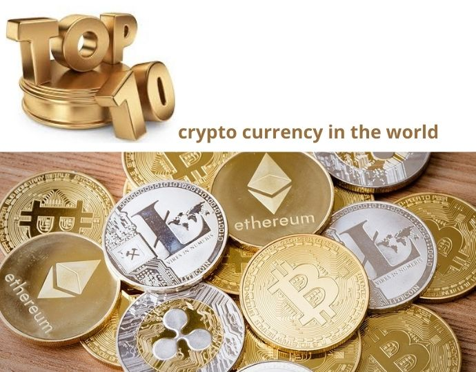 Top 10 crypto currency in the world