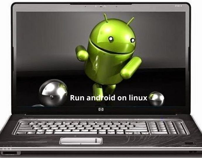 How to Run Android on Linux Using Virtual Machine