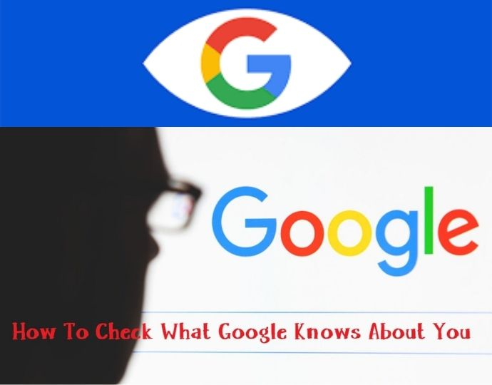 Google Knows About You