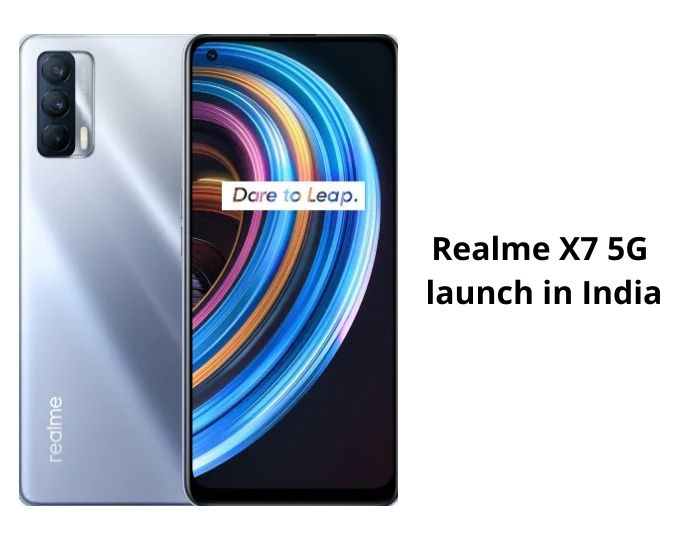 Realme X7 Series 5G launch in India